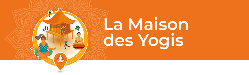 La maison des yogis